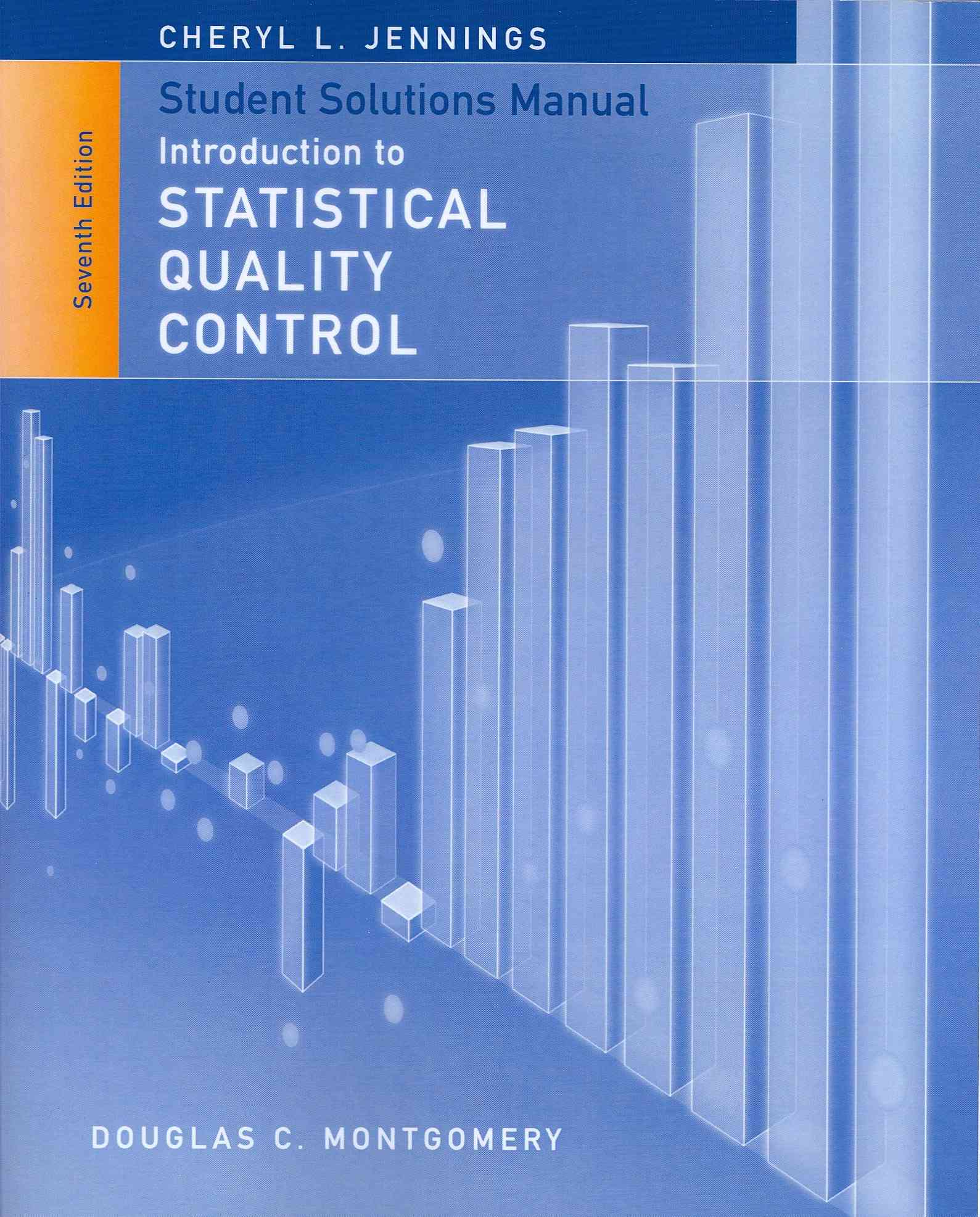 Introduction to Statistical Quality Control By Montgomery, Douglas C.